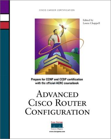 Advanced Cisco Router Configuration