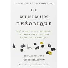 Le Minimum Théorique: Tout ce Que Vous Avez Besoin de Savoir
