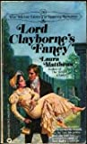 Lord Clayborne's Fancy, Laura Matthews, 0446945706