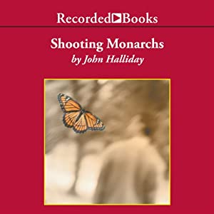 Shooting Monarchs Audiobook