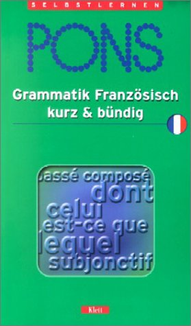 PONS Grammatik kurz & bündig, Französisch