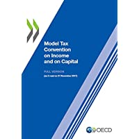 Model tax convention on income and on capital: volume I and II, (updated 21 November 2017)