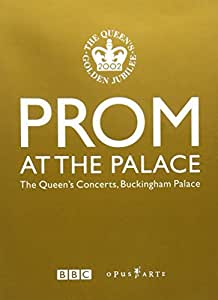 Prom at the Palace - The Queen's Concerts, Buckingham Palace [Reino Unido] [DVD]