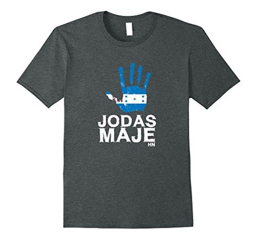 Mens Honduras Tshirt Jodas Maje Mano Catracho Camiseta Hombre RP Large Dark Heather