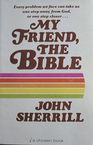 My friend, the Bible