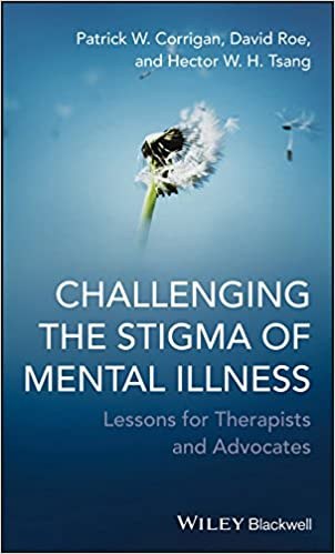 Amazon Com Challenging The Stigma Of Mental Illness Lessons For