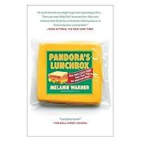La lonchera de Pandora: cómo los alimentos procesados tomaron la comida estadounidense
