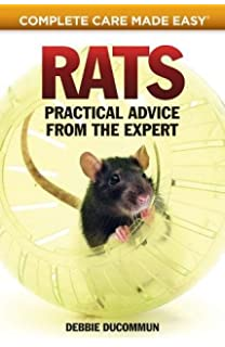 Rats complete pet owners manual carol himsel daly sharon rats practical accurate advice from the expert complete care made easy fandeluxe Image collections