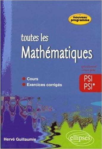 Livres Toutes les mathématiques PSI-PSI* pdf ebook