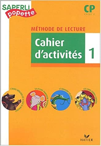 Lire en ligne Méthode de lecture CP, cycle 2 : cahier d'activités, tome 1 pdf epub