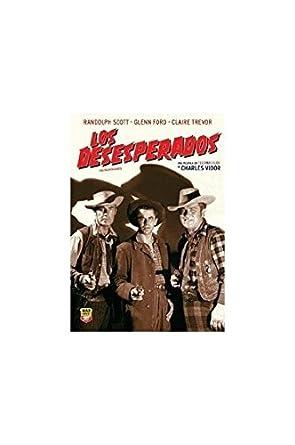 The Desperadoes Los Desesperados Spanish, English - Region 0: Amazon