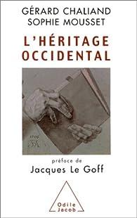 L'Héritage occidental par Gérard Chaliand