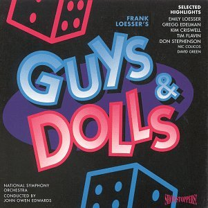 Guys & Dolls: Selected Highlights (1995 London Studio - Stores Carson Mall