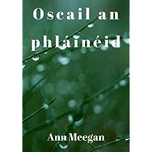 Oscail an phláinéid (Irish Edition)