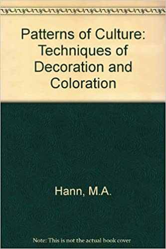 Patterns Of Culture Techniques Of Decoration And Coloration MA Simple Patterns Of Culture