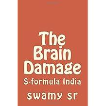 The  Brain Damage: S-formula India
