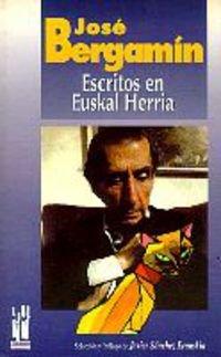 JOSE BERGAMIN: Escritos en Euskal Herria (RABEL) por SANCHEZ ERAUSKIN, JAVIER