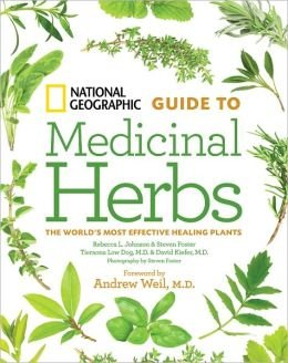 national-geographic-guide-to-medicinal-herbs-the-worlds-most-effective-healing-plants