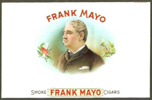 Smoke Frank Mayo Cigars box label unused