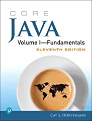 The #1 Java Guide for Serious Programmers: Fully Updated for Java SE 9, 10 & 11   For serious programmers,  Core Java, Volume I—Fundamentals, Eleventh Edition,  is the definitive guide to writing robust, maintainable code. Whether you'r...