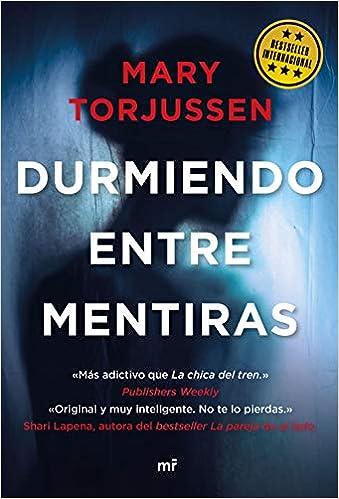Durmiendo entre mentiras de Mary Torjussen