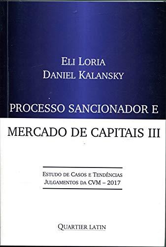 Processo Sancionador e Mercado de Capitais - Volume III