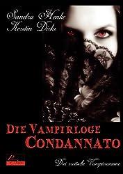 Die Vampirloge Condannato: Drei erotische Vampirromane
