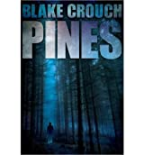 [(Pines)] [by: Blake Crouch]