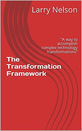 The Transformation Framework: