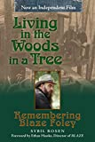 Download Living in the Woods in a Tree: Remembering Blaze Foley (North Texas Lives of Musician Series) in PDF ePUB Free Online