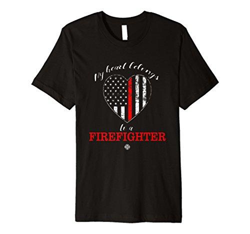 My heart belongs to a FIREFIGHTER T-shirt (My Heart Belongs To A Firefighter Shirt)