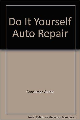 Do it yourself auto repair consumer guide 9780881762952 amazon do it yourself auto repair consumer guide 9780881762952 amazon books solutioingenieria Images