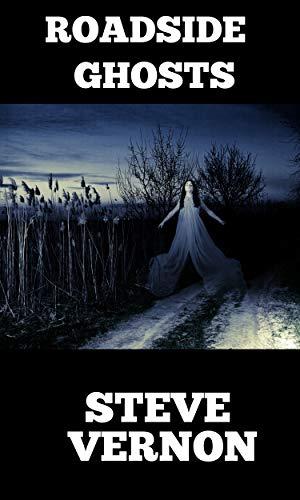 Roadside Ghosts -