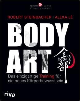 Bodyart Robert Steinbacher Alexa Le 9783868830538 Amazon Com Books