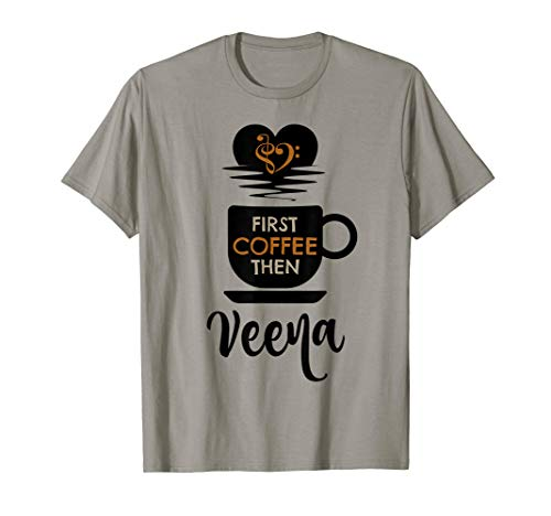 First Coffee Then Veena Indian Music Lover Bass Clef Heart Vainika T-Shirt