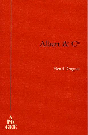 ALBERT & CIE (Pique détoiles) (French Edition) Henri Droguet