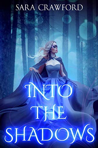 Into the Shadows: A Young Adult Paranormal Vampire Romance (The Shadow Vampire Trilogy)