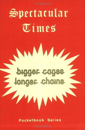Cages Bigger (Bigger Cages Longer Chains (Pocketbook Series))
