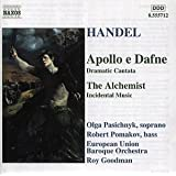 Handel - Apollo e Dafne, Daramatic Canatata / The Archemist, Incidental Music
