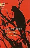 El Cazador De Monos / Monkey Hunter (Spanish Edition)