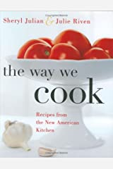 The Way We Cook: Recipes from the New American Kitchen Hardcover