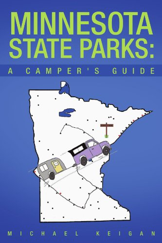 Minnesota State Parks: A Camper'S Guide