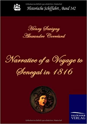 Narrative of a Voyage to Senegal in 1816 (Historische