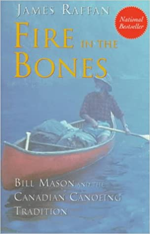 //FREE\\ Fire In The Bones: Bill Mason And The Canadian Canoeing Tradition. Mayas afirma insists Acceso redes magister Tyler 41Y18VRENZL._SX302_BO1,204,203,200_