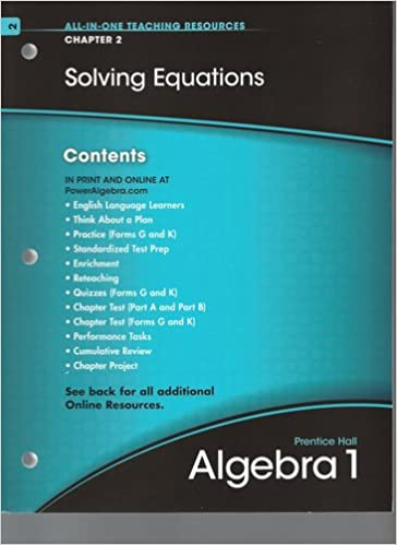 PH Algebra 1 All-In-One Teaching Resources Chapter 2 Solving ...