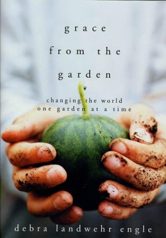 Download Grace from the Garden: Changing the World One Garden at a Time pdf epub