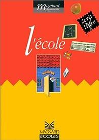 L'ecole/ecrit livre-livres documents par Jacques Fijalkow