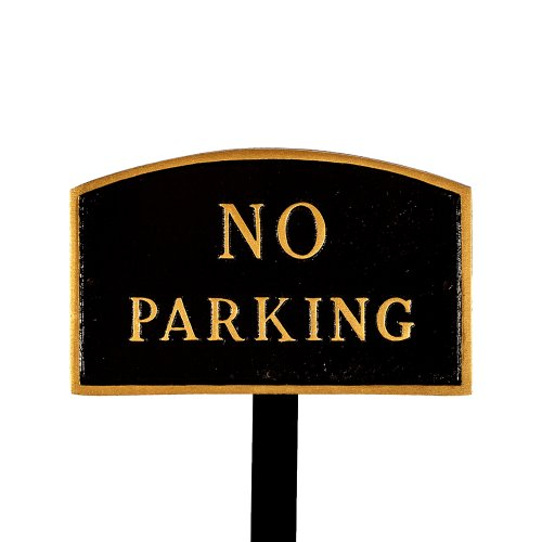 Montague Metal Products SP-8sm-BG-LS Small Black and Gold No Parking Arch Statement Plaque with 23-Inch Lawn Stake
