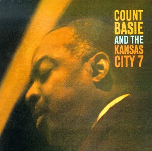 And the Kansas City 7 (Count Basie And The Kansas City 7)