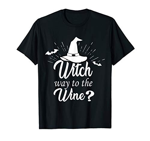 Witch Way To The Wine Funny Halloween Costume Gift Idea T-Shirt